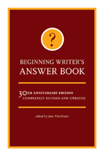 The Beginning Writer's Answer Book by Jane Friedman