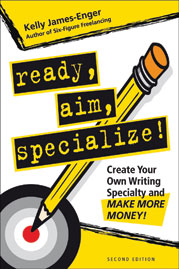 Ready, Aim, Specialize by Kelly James-Enger